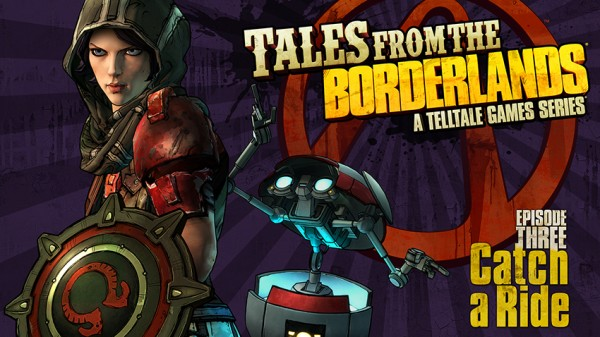 Tales from the Borderlands Episode 3 Catch a Ride Out June 23