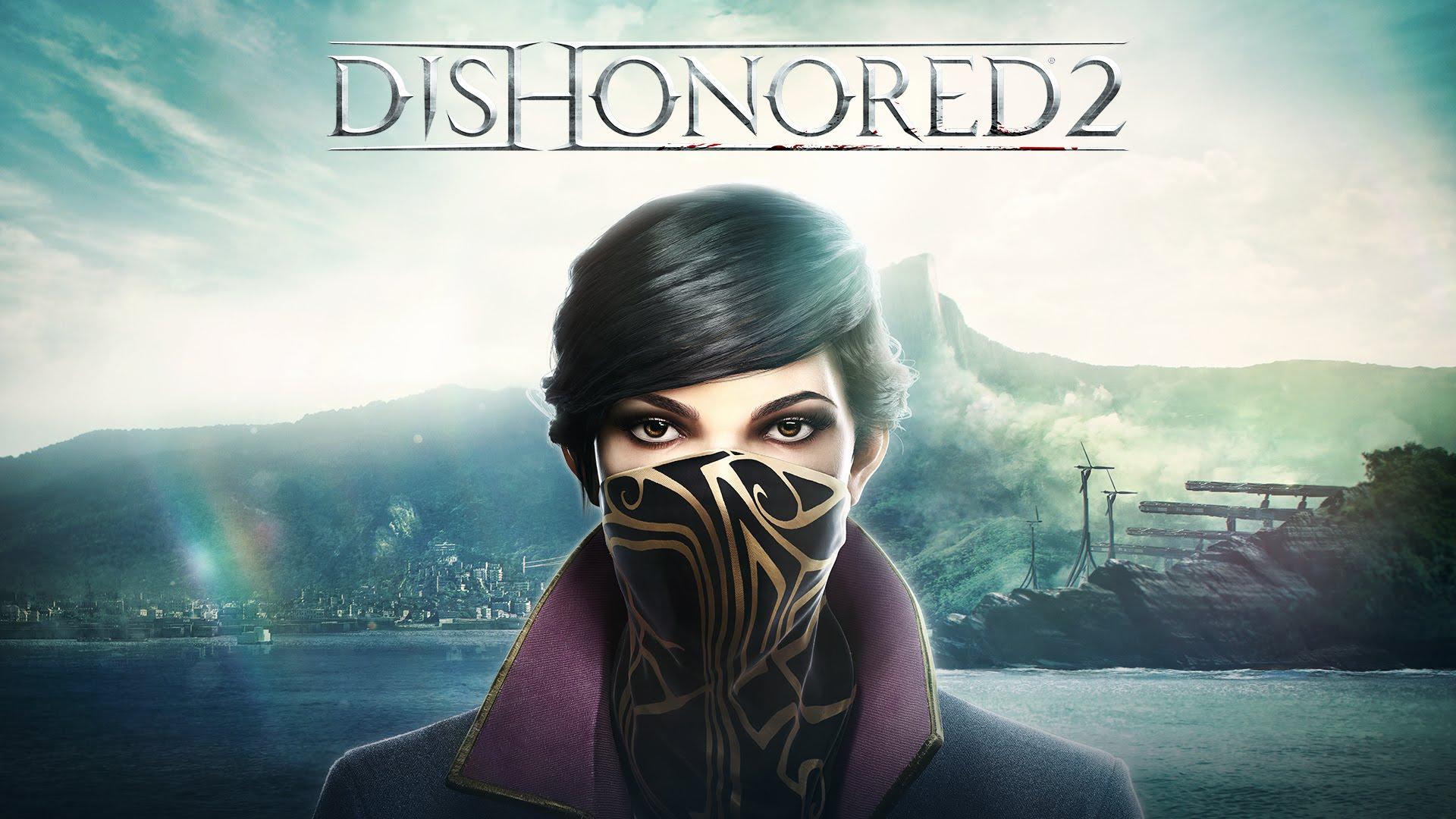 Первые оценки Dishonored 2 не прежде релиза